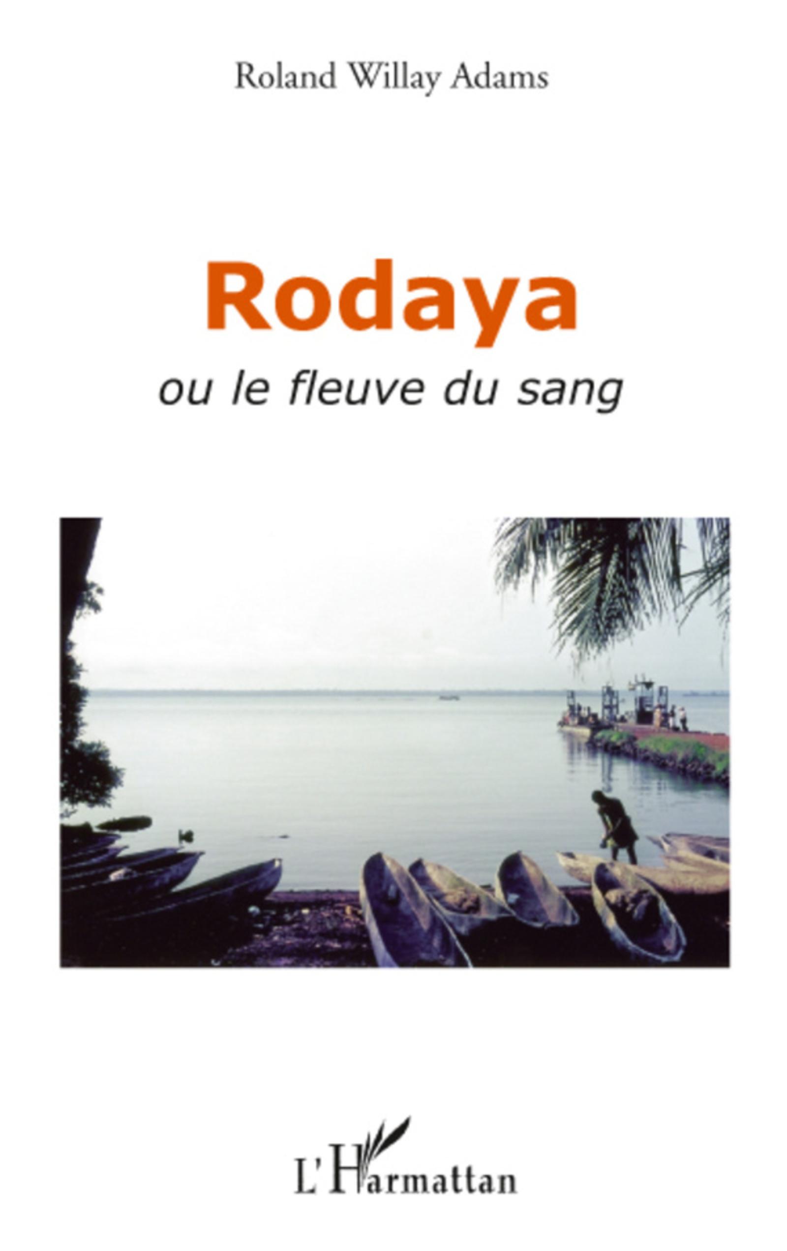 Rodaya ou le fleuve du sang