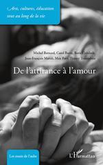 Vente Livre Numérique : De l'attirance à l'amour  - Boris Cyrulnik - Michel.. Bernard - Max Poty - Thierry TOURNEBISE - Carol Burte
