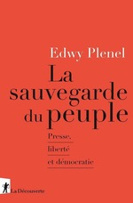 Vente Livre Numérique : La sauvegarde du peuple  - Edwy PLENEL
