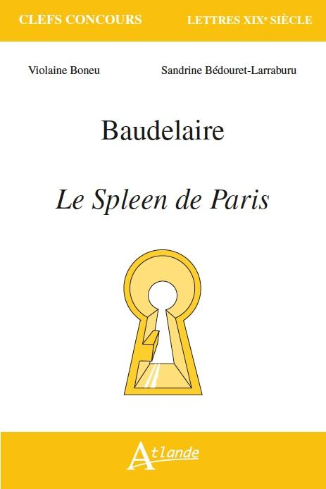 Baudelaire ; le spleen de Paris