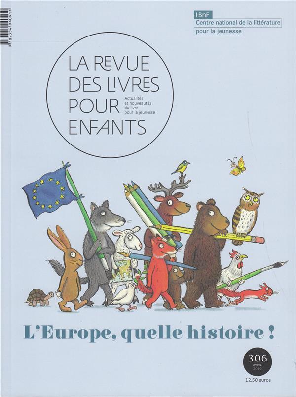 LA REVUE DES LIVRES POUR ENFANTS - L'EUROPE, QUELLE HISTOIRE !