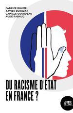 Couverture de Du racisme d'état en france ?