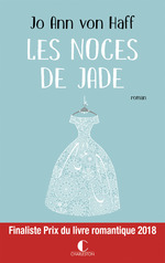 Les Noces de Jade  - Jo Ann Von Haff