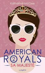 American royals t.2  - Xxx - Katharine Mcgee - Katharine Mcgee - Katharine McGee