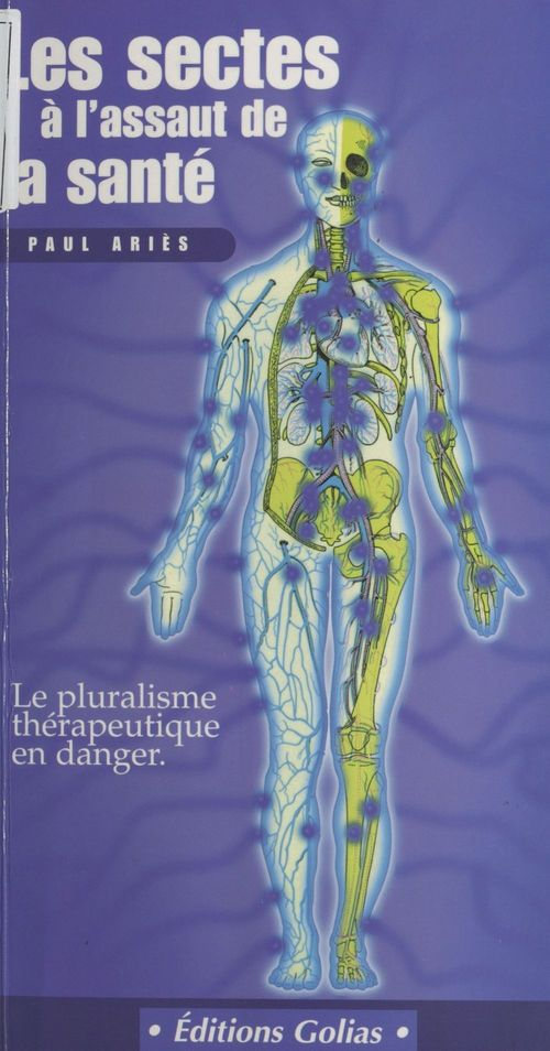 Les sectes guerisseuses ; attention, danger