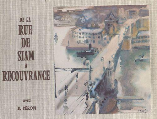 De la rue de Siam à Recouvrance  - Pierre Péron