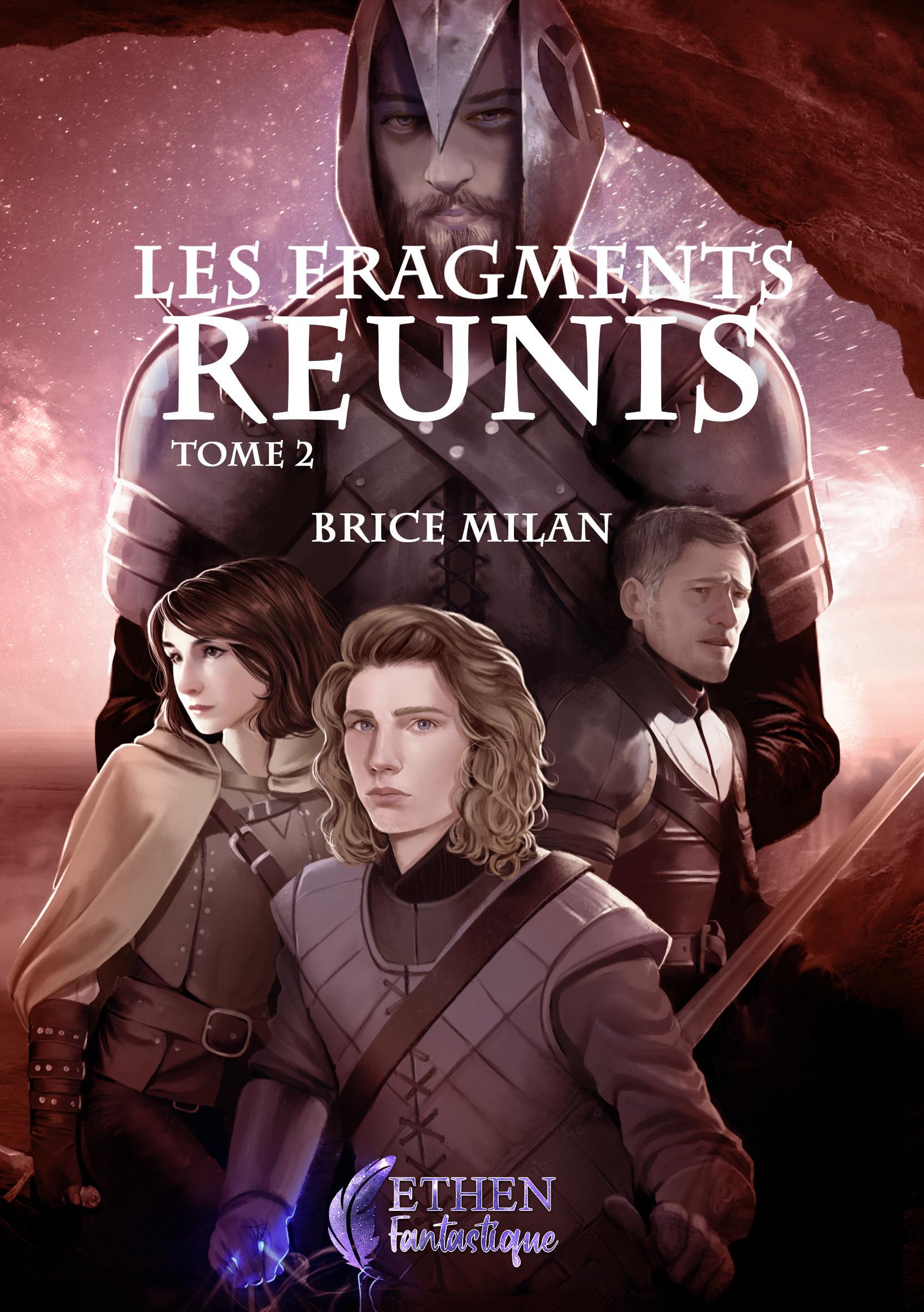 Les fragments réunis