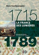 Vente EBooks : La France des lumières (1715-1789)  - Pierre-Yves Beaurepaire