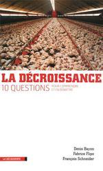Couverture de La décroissance ; 10 questions pour comprendre et en débattre