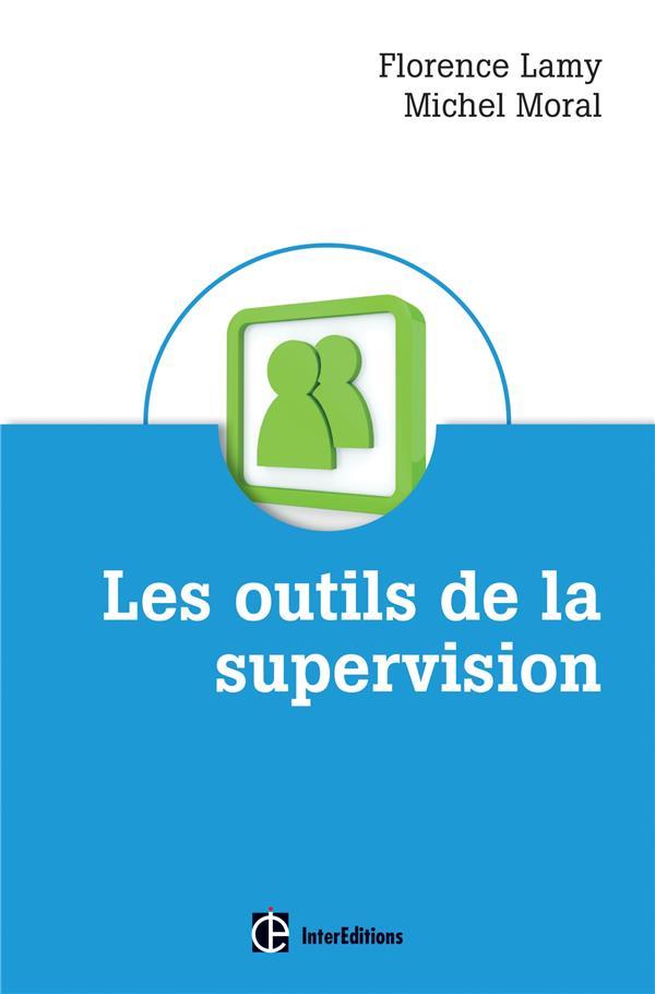 Les outils de la supervision des métiers de l'accompagnement, de l'aide et des ressources humaines