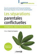 Les séparations parentales conflictuelles ; conséquences et prises en charge