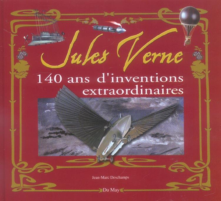 Jules Verne, 140 ans d'inventions extraordinaires