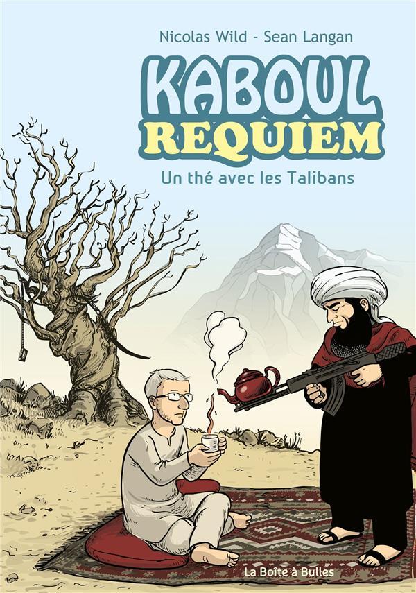KABOUL DISCO - T03 - KABOUL REQUIEM - UN THE AVEC LES TALIBANS WILD-N