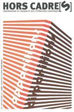 Couverture de Hors cadre(s) n.4 ; apparitions ; disparition