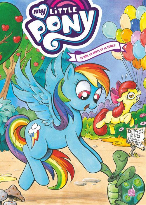 My Little Pony ; INTEGRALE VOL.4 ; le bon, la brute et le poney