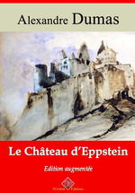 Vente EBooks : Le Château d'Eppstein - suivi d'annexes  - Alexandre Dumas