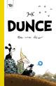 Dunce : En roue libre - Comic strip/Humour - Bande-dessinée - Dès 13 ans  - Jens K. STYVE