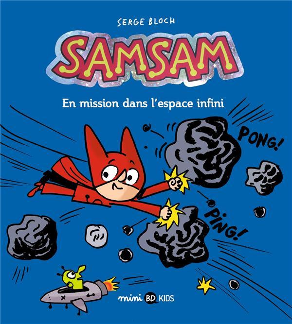 SamSam T.7 ; en mission dans l'espace infini