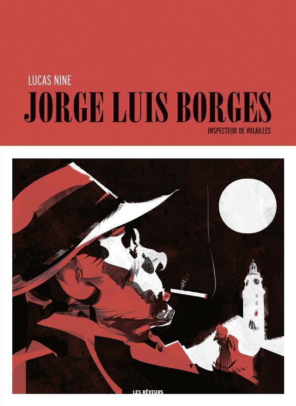 Jorge Luis Borges, inspecteur de volailles