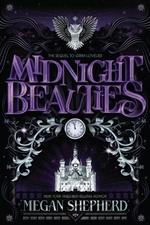 Midnight Beauties  - Megan Shepherd