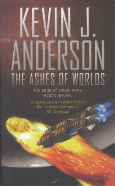 THE ASHES OD THE WORLDS - THE SAGA OF THE SEVEN SUNS: TOME 7