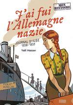 Vente EBooks : J'ai fui l'Allemagne nazie. Journal d'Ilse (1938-1939)  - Yaël Hassan