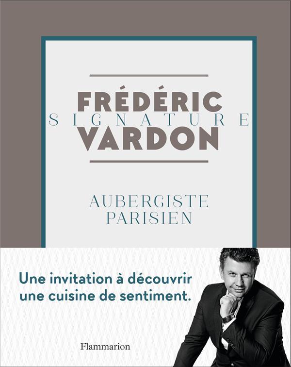 Signature ; aubergiste parisien