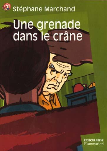 une grenade dans le crane