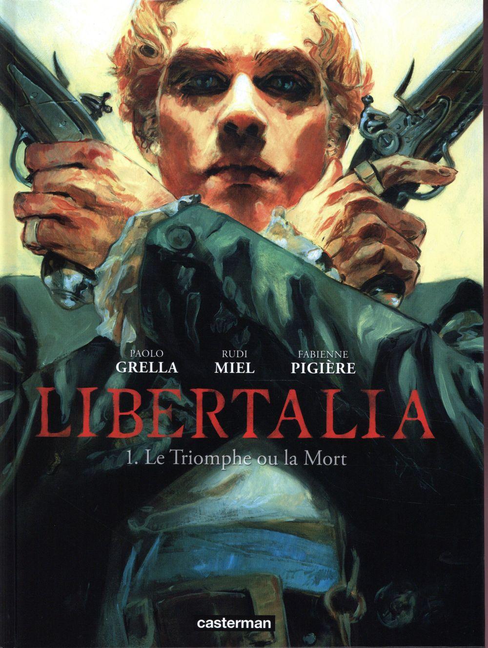 Libertalia T.1 ; le triomphe ou la mort