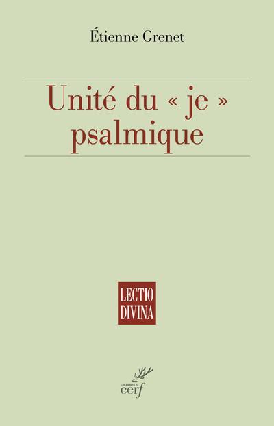 Unité du « je » psalmique