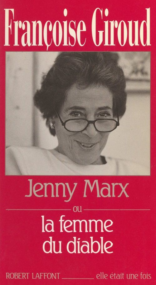 Jenny Marx  - Françoise Giroud