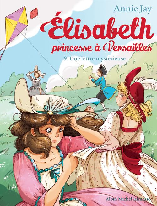 Elisabeth, princesse à Versailles T.9 ; une lettre mystérieuse