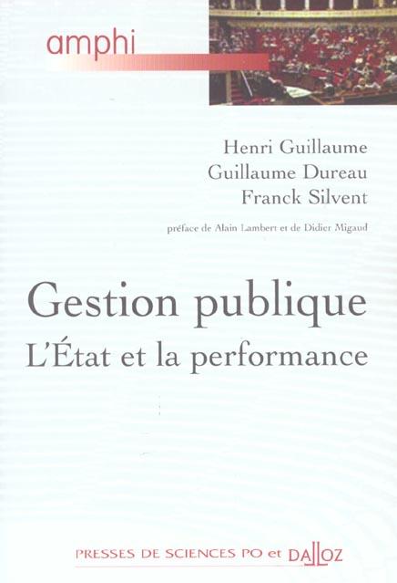 Gestion Publique. L'Etat Et La Performance - 1ere Ed.