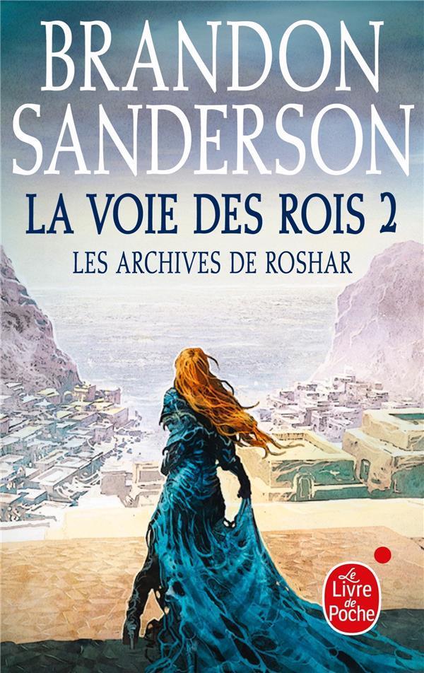 Les archives de Roshar T.1 ; la voie des rois t.2