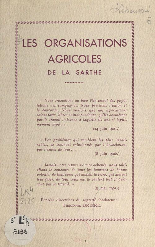 Les organisations agricoles de la Sarthe  - Georges Lehouchu