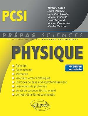 Prépas sciences ; PCSI ; physique (4e édition)
