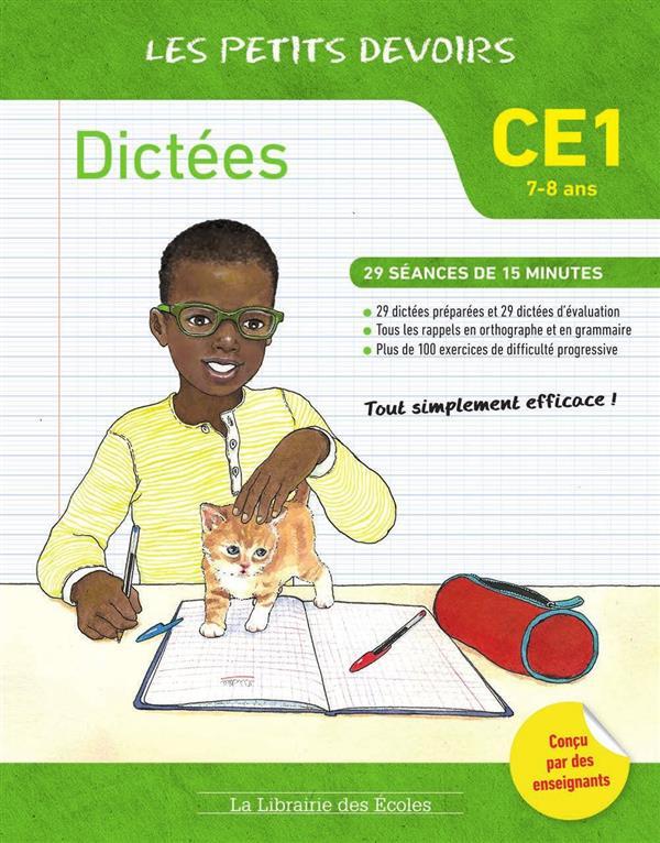 les petits devoirs ; dictées ; CE1 ; 29 séances de 15 minutes (7-8 ans)