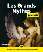 Vente EBooks : Les Grands Mythes pour les Nuls  - Pierre BRUNEL