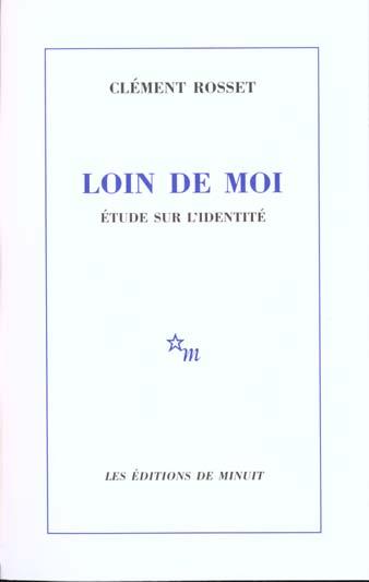 LOIN DE MOI  -  ETUDE SUR L'IDENTITE