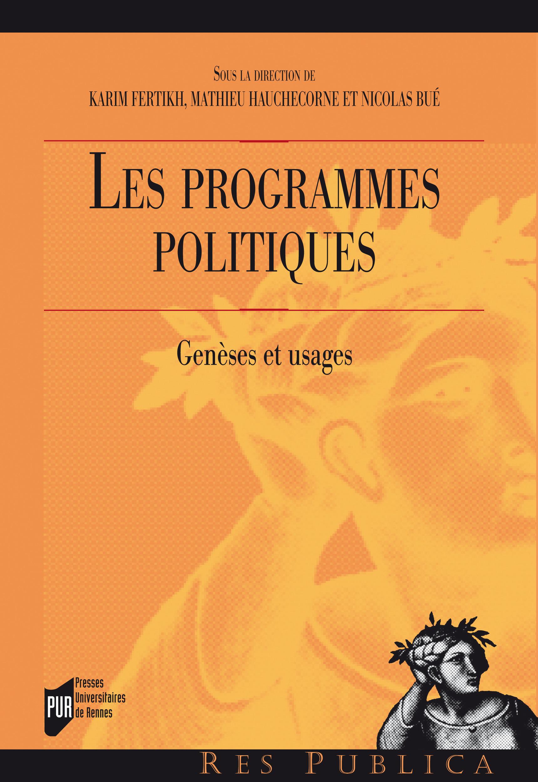Les programmes politiques ; genèses et usages