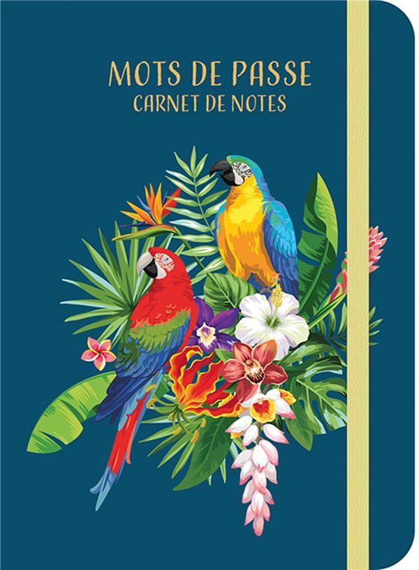 carnet de notes mots de passe ; tropical birds