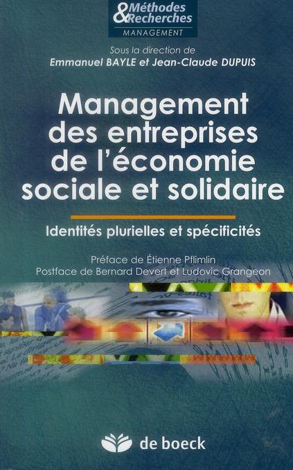 Management Des Entreprises De L'Economie Sociale Et Solidaire ; Identites Plurielles Et Specificites