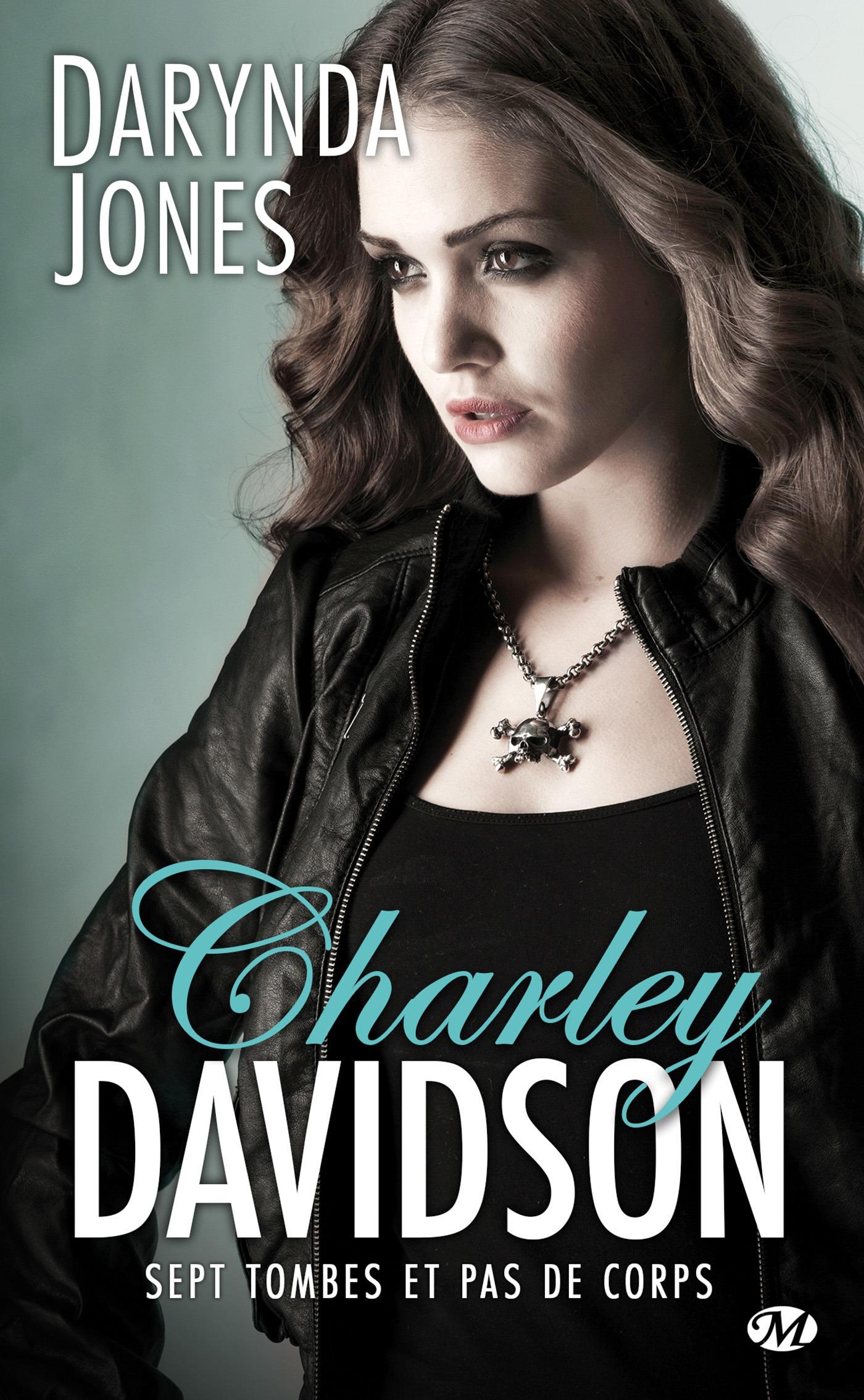 Charley Davidson T.7 ; sept tombes et pas de corps