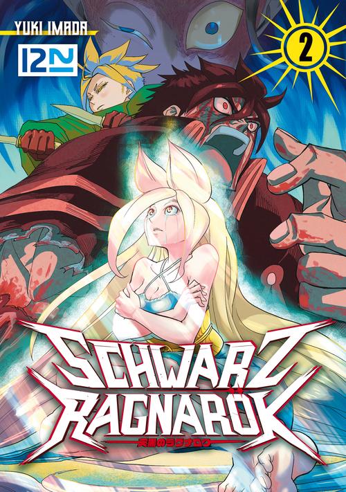 Schwarz Ragnarök - tome 02  - Yuki IMADA
