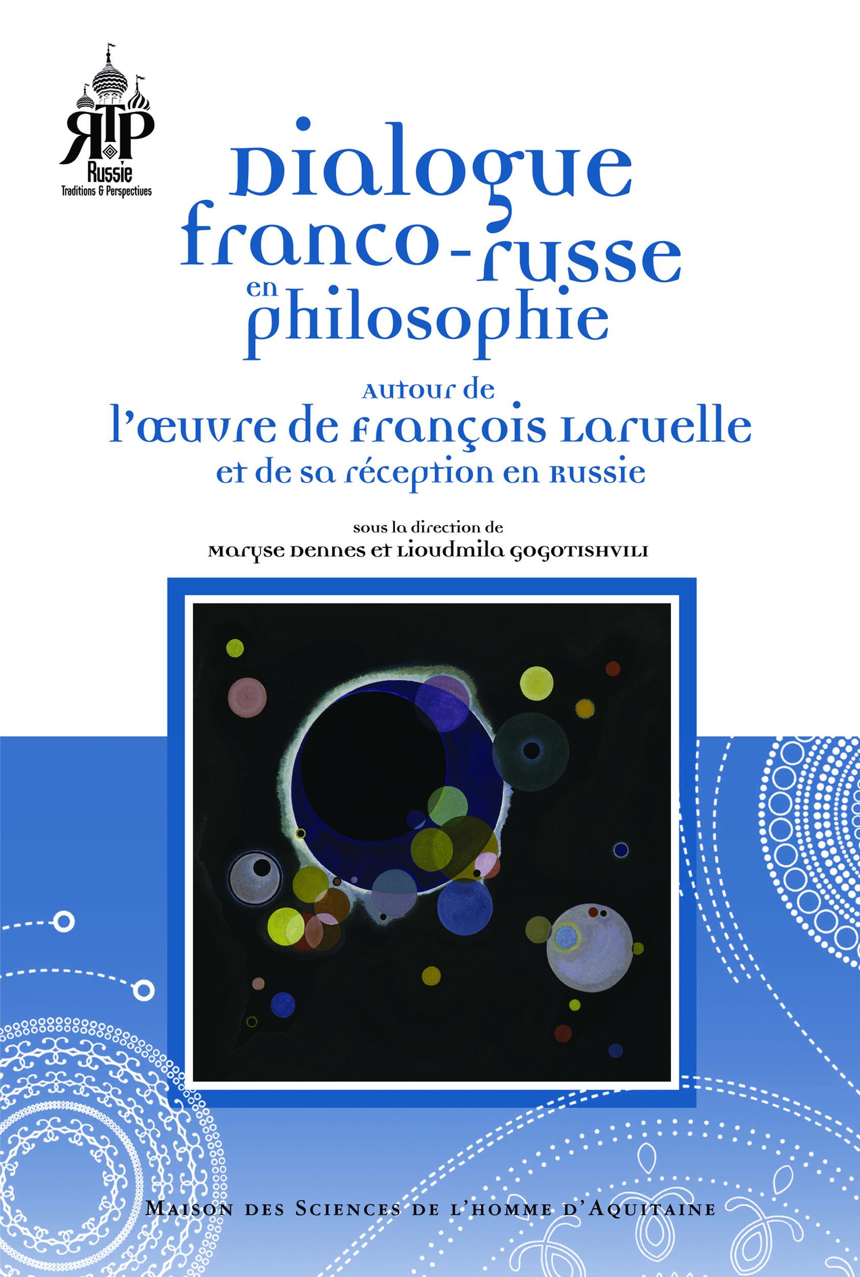 Dialogue franco-russe en philosophie. autour de l' uvre de francois l aruelle et de sa reception en