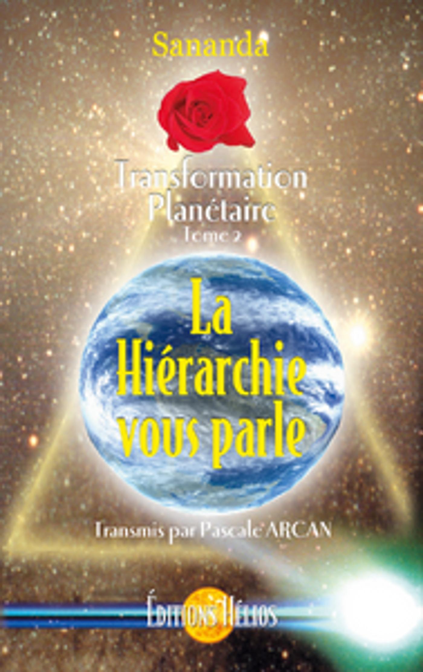 Hierarchie vous parle - transf. planetaire t.2