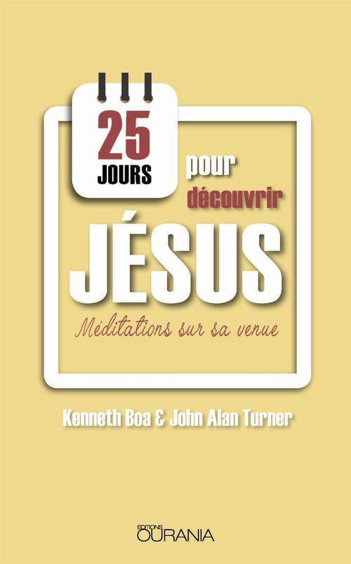 25 jours pour découvrir Jésus