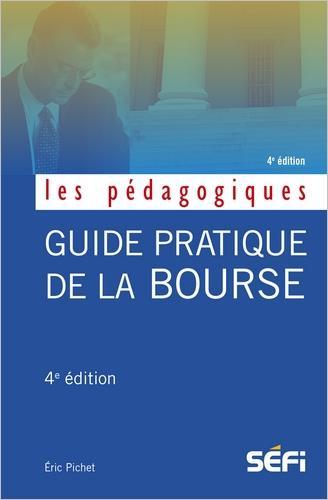 Guide pratique de la bourse (4e édition)