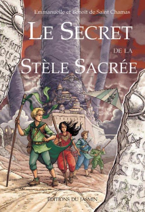 E#038;B DE SAINT CHAMAS - LE SECRET DE LA STELE SACREE
