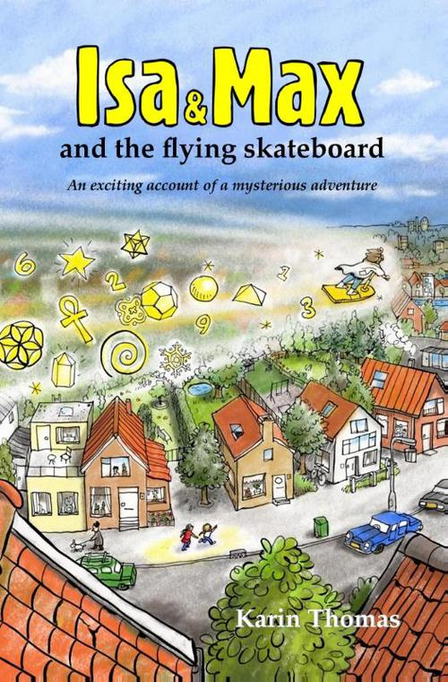 Isa and Max and the flying skateboard
